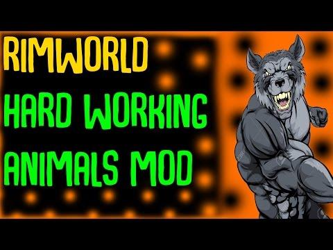Rimworld Mod Showcase: Hard-Working Animals Mod! Rimworld Mod Guide