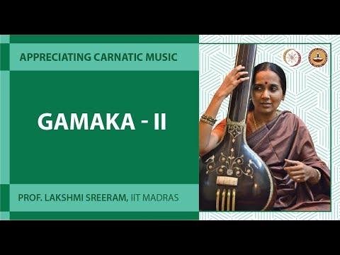 Lecture 15 Gamaka II