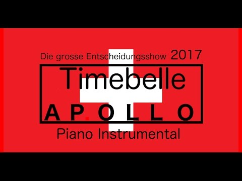 Timebelle - Apollo (Eurovision 2017 - Switzerland) Piano Instrumental / Karaoke