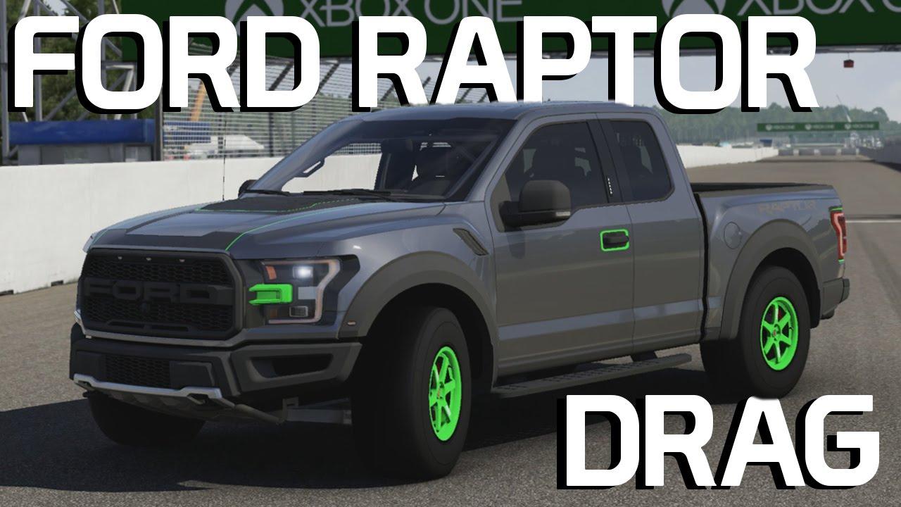 2017 Ford F 150 Raptor Drag Build Forza 6 Youtube