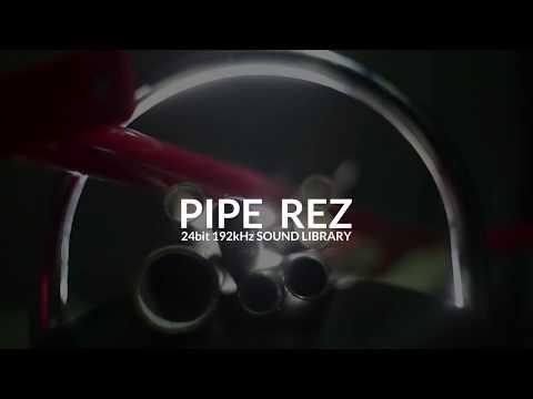 PIPE REZ Sound Library
