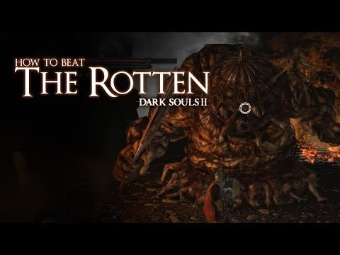 How to Beat the Rotten Boss - Dark Souls 2