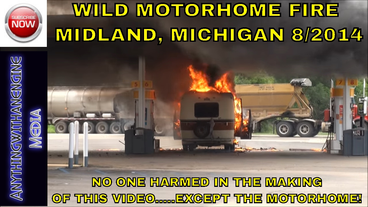 MOTORHOME FIRE AT GAS STATION, MIDLAND, MI 8-20-14