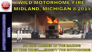 MOTORHOME FIRE AT GAS STATION, MIDLAND, MI   8-20-14