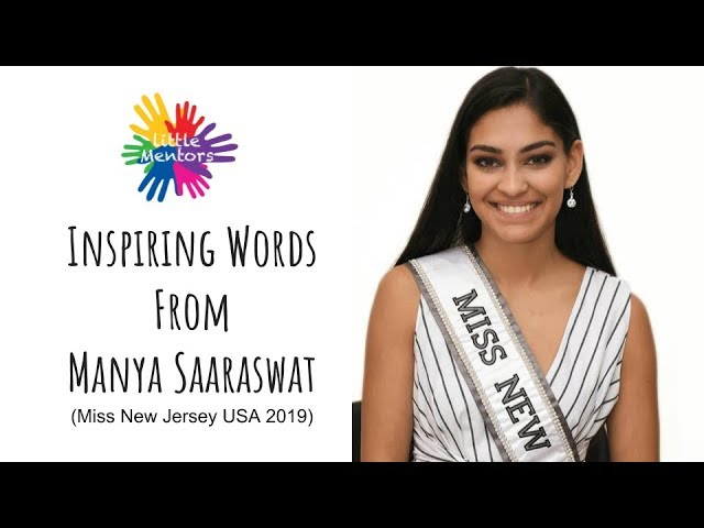 Inspiring Words From Manya Miss NJ Little Mentors