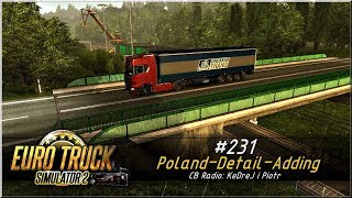"Euro Truck Simulator 2 - #231 ""Poland-Detail-Adding"""