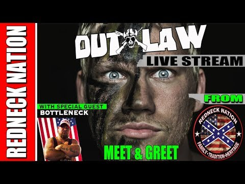 Outlaw Meet & Greet LIVE STREAM Redneck Nation HQ Guest (Bot