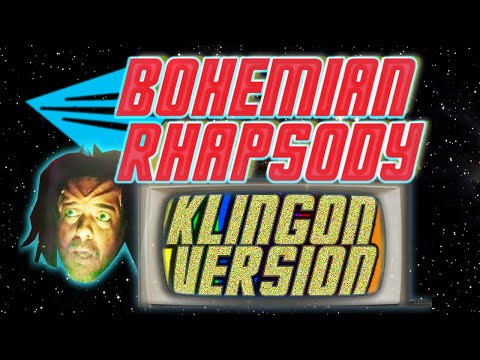 BOHEMIAN RHAPSODY - KLINGON cover version  - Recorded by Rusty Matyas and the Qapla'! Band Players