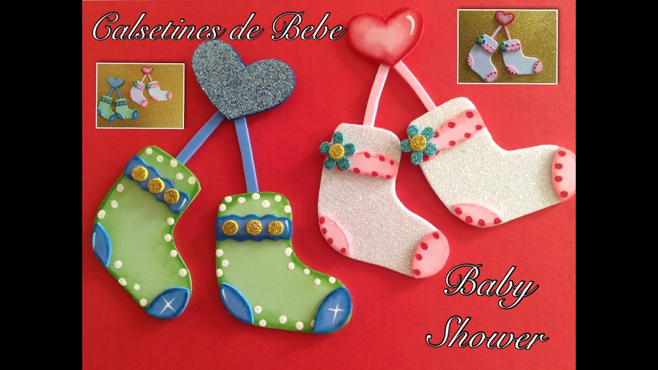 CALCETINES DE BEBE PARA BABY SHOWER HECHOS CON FOAMY . - YouTube