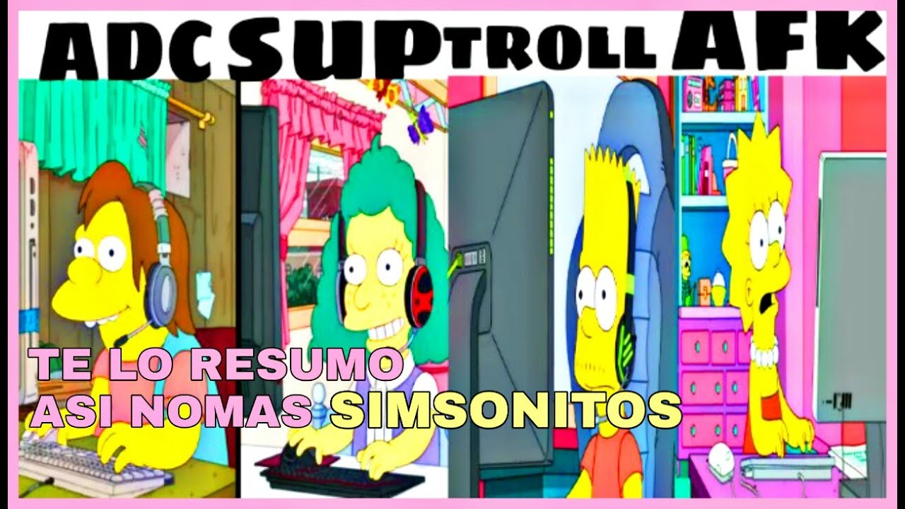 Te Lo Resumo Asi Nomas Los Simpson Bart Juega Al Lol Youtube