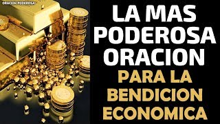 La más Poderosa Oración para la Bendición Económica, con...