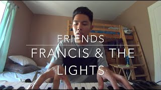 Friends- Francis & The Lights ft. Bon Iver and Kanye West (Cover by Ian Rivera)