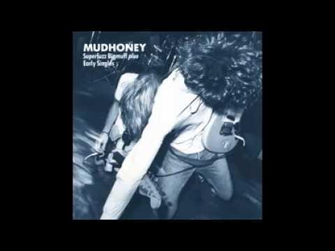 Mudhoney - Superfuzz Bigmuff plus Early Singles (1990) Full Album