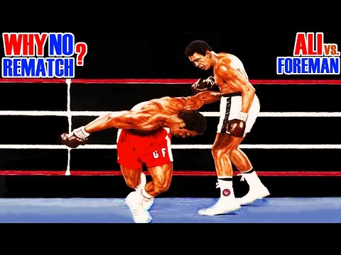 Why Muhammad Ali Never Gave George Foreman A Rematch