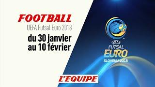 FUTSAL - UEFA Euro 2018 : Bande annonce