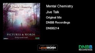 Mental Chemistry - Jive Talk (Original Mix)