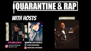 Quarantine & Rap S2:EP4 - Samad Savage