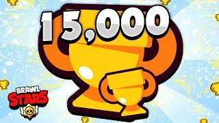WE DID IT!! - 15,000 Total Trophies In Brawl Stars! - Pro Gameplay!