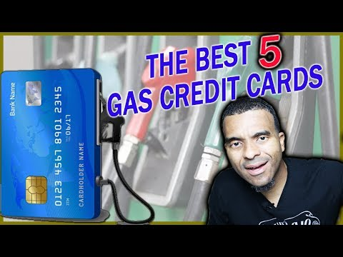 The BEST 5 Credit Cards For Gas Fuel In 2019