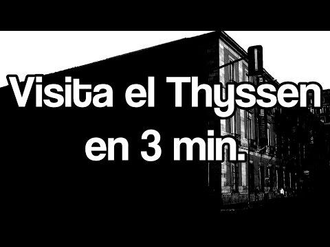 Visitar Museo Thyssen Madrid en 3 minutos - HD