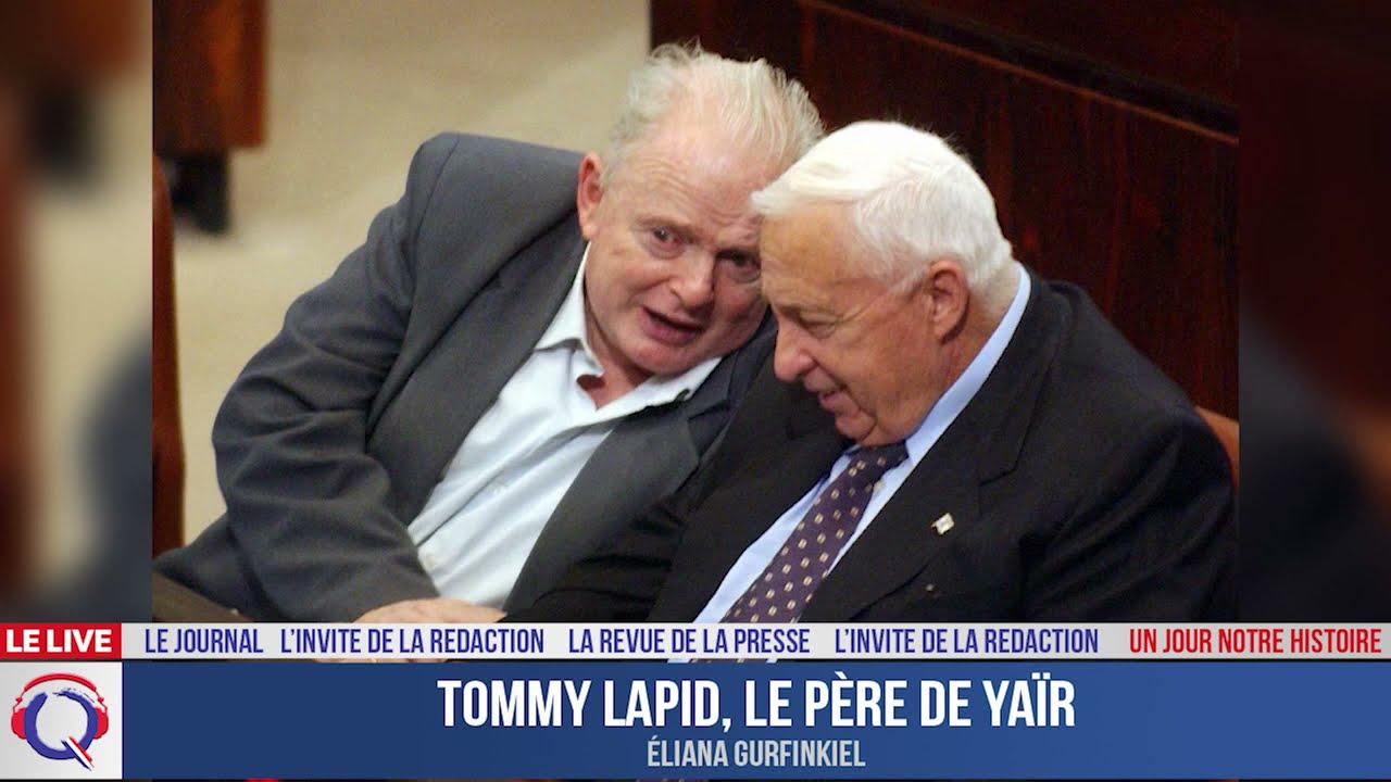 Tommy Lapid, le père de Yaïr - Un jour notre Histoire du 7 mai 2021