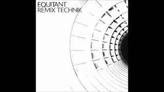 Equitant - Technik (Jauzas The Shining Remix)