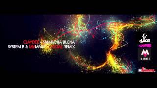 Mamacita Buena (System B & MV Mars Remix) - Claydee