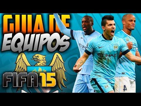 FIFA 15 | COMO JUGAR CON EL MANCHESTER CITY | Guía de Equipos | Formación/Jugadores Importantes