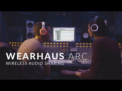 Wearhaus Arc: Wireless Audio Sharing