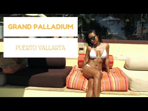 GRAND PALLADIUM Puerto Vallarta, Mexico Complete review (DJI OSMO + DJI Phantom)