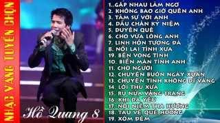 HỒ QUANG TÁM - Những ca khúc nhạc vàng hay nhất của Hồ Quang 8