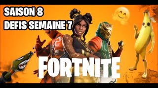 FORTNITE DEFIS COMPLET SAISON8 SEMAINE7