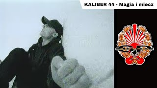 KALIBER 44 - Magia i miecz [OFFICIAL VIDEO]