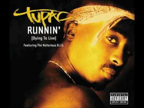 Runnin' (Dying to Live) (w/ Chorus/Hook)
