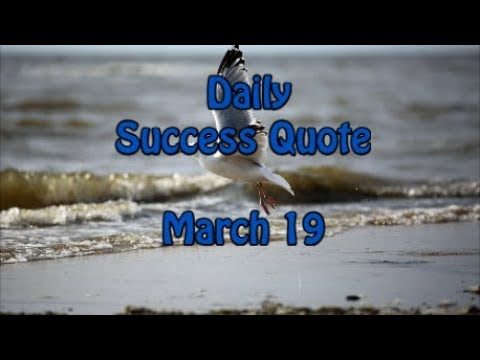 Daily Success Quote March 19