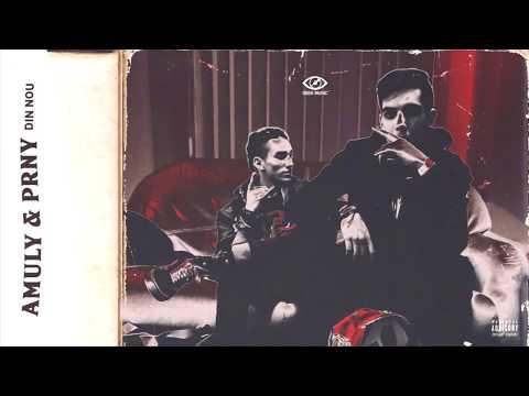 Amuly & PRNY - Din nou (Audio)