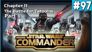 Star Wars Commander Empire #97 - The Battle for Tatooine part1