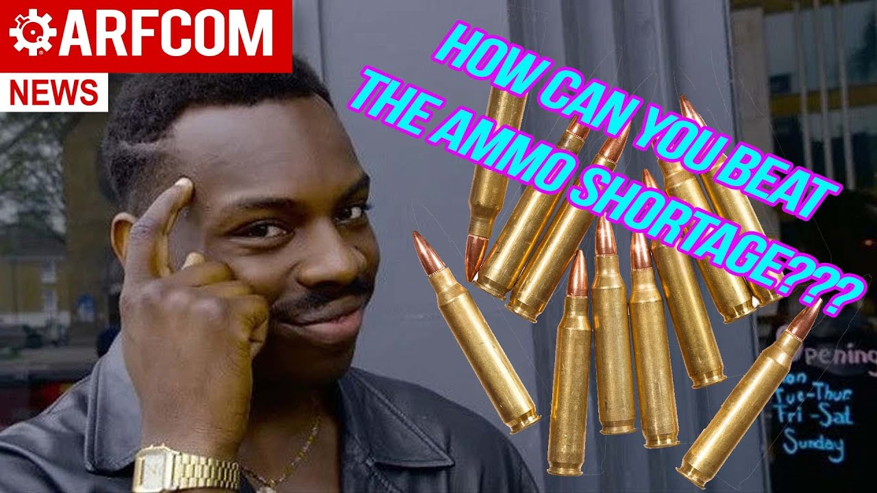 How Can YOU Beat The Ammo Shortage?!?