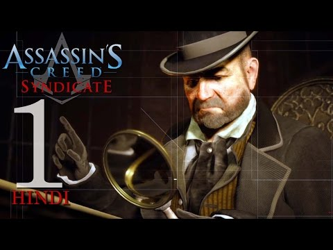 "Assassin's Creed Syndicate (PS4) Hindi Gaming Part 1 ""ASSASSINATE RUPERT FERRIS"""