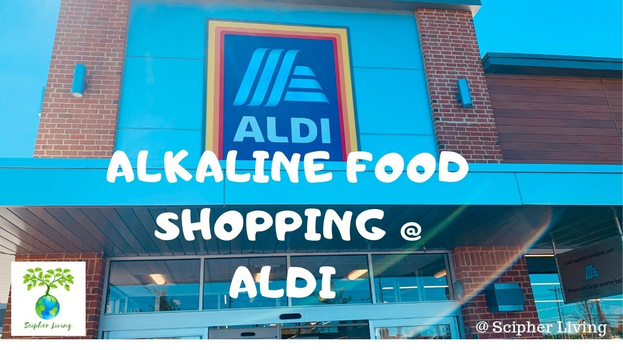 Alkaline Food Shopping @ Aldi | DR. SEBI APPROVED