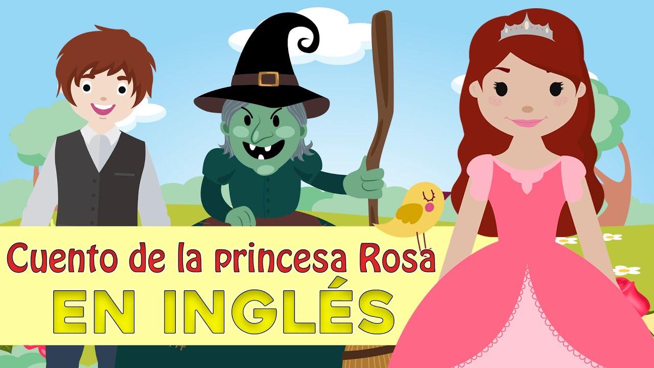 La Princesa Rosa En Inglés Cuentos Infantiles En Inglés Youtube
