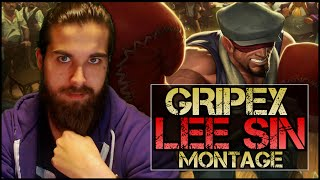 Gripex Lee Sin Montage #2 - Best Lee Sin Plays