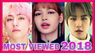 TOP 3 MOST VIEWED KPOP MUSIC VIDEOS EACH MONTH 2018