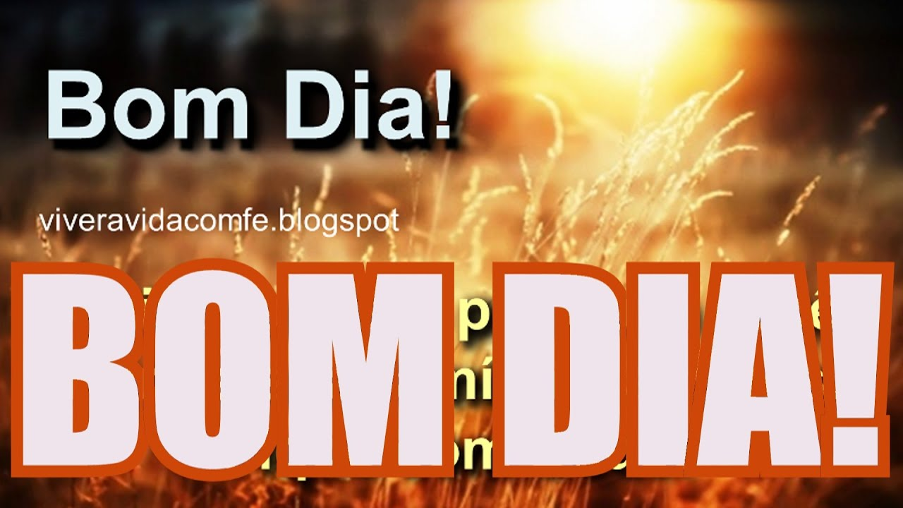Bom Dia: MENSAGEM EVANGÉLICA DE BOM DIA