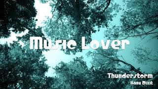 🎵 Thunderstorm - Hanu Dixit 🎧 No Copyright Music 🎶 YouTube Audio Library