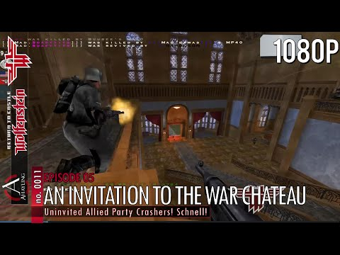 RTCW Episode 05: An Invitation to the War Chateau
