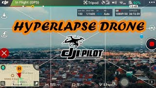 Gambar cover tutorial hyperlapse drone dji spark & mevic pro