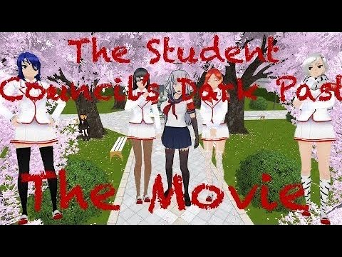 The Student Council's Dark Past ||  The Movie