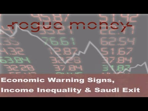 Rogue Mornings - Economic Warning Signs, Income Inequality & Saudi Yemen Exit (08/16/2017)