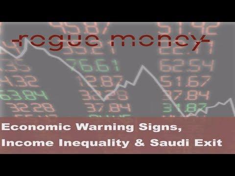 Rogue Mornings - Economic Warning Signs, Income Inequality & Saudi Yemen Exit (08/16/2017)